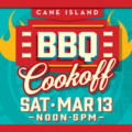 Cane Island's BBQ Cookoff, Live Music and Family Fun Returns March 12th-13th